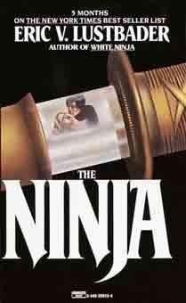 The Ninja by Lustbader Eric Van