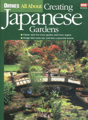 All About Creating Japanese Gardens by Ortho