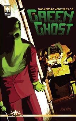 The New Adventures of the Green Ghost by Bobby Nash image