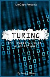 Turing by Fergus Mason