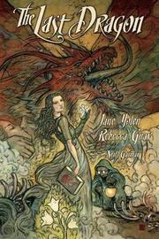 The Last Dragon by Jane Yolen