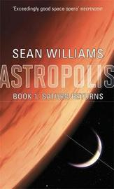 Saturn Returns (Astropolis #1) by Sean Williams image