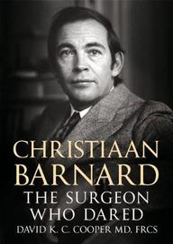 Christiaan Barnard by David Cooper