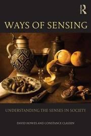 Ways of Sensing by David Howes