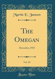 The Omegan, Vol. 10 by Martin E Jansson image