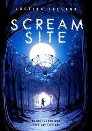 Scream Site by Justina Ireland