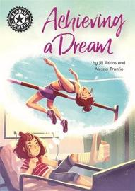 Reading Champion: Achieving a Dream by Jill Atkins