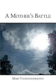 A Mother's Battle by Mary Vanschoonhoven image
