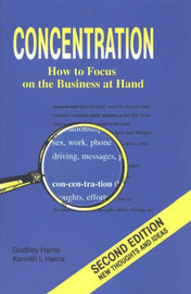 Concentration: How to Focus on the Business at Hand by Godfrey Harris image