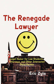 The Renegade Lawyer by Eric Zyla image