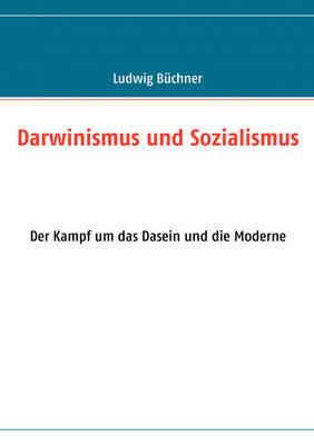 Darwinismus Und Sozialismus by Ludwig Buchner
