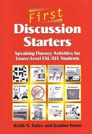 First Discussion Starters by Keith S. Folse