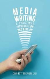 Media Writing by Craig Batty