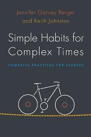 Simple Habits for Complex Times by Jennifer Birkett