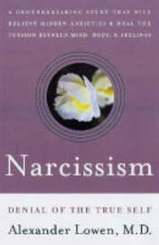 Narcissism by Alexander Lowen