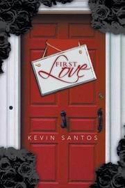 First Love by Kevin Santos