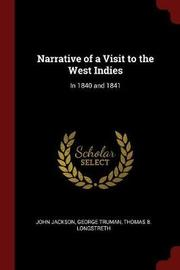 Narrative of a Visit to the West Indies by John Jackson image
