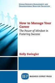 How to Manage Your Career by Kelly Swingler image