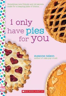 I Only Have Pies for You by Suzanne Nelson image