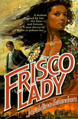 Frisco Lady by Jeraldine Saunders image