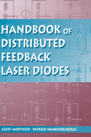 Handbook of Distributed Feedback Laser Diodes by Geert Morthier
