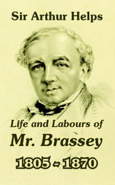 Life and Labours of Mr. Brassey 1805-1870 by Arthur Helps image