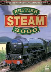 British Steam - 2000 on DVD
