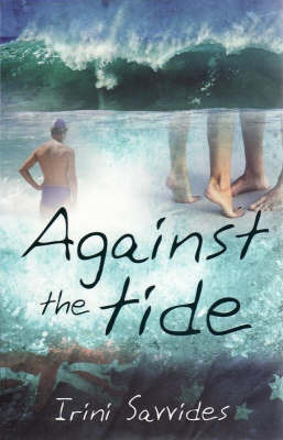 Against the Tide by Irini Savvides