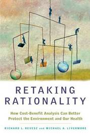 Retaking Rationality by Richard L. Revesz