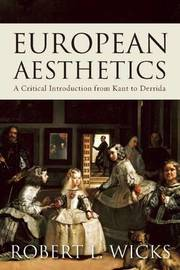 European Aesthetics by Robert Wicks