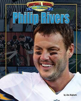 Philip Rivers by Jim Gigliotti