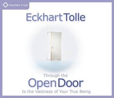 Through the Open Door by Eckhart Tolle