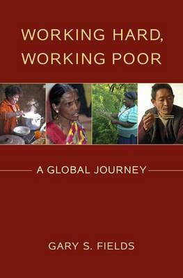 Working Hard, Working Poor by Gary S Fields