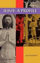 Jesus by Alan Watson