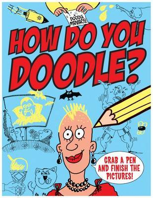 Doodle Maniacs: How Do You Doodle? by Peter Coupe image