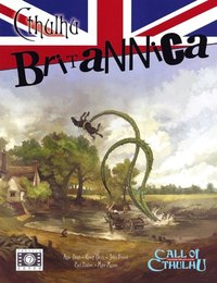 Cthulhu Britannica by Mike Mason