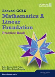 GCSE Mathematics Edexcel 2010: Spec A Foundation Practice Book by Kevin Tanner