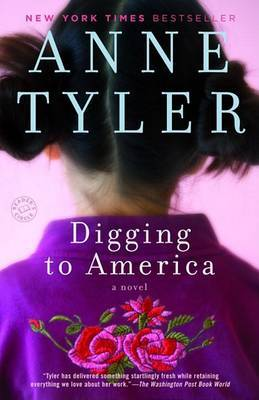 Digging to America by Anne Tyler