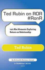Ted Rubin on Ror #ronr by Ted Rubin
