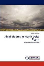 Algal Blooms at North Delta Egypt by Manal Abdallah