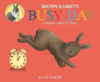 Brown Rabbit's Busy Day by Alan Baker image