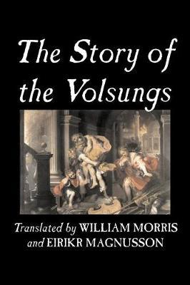 The Story of the Volsungs by Traditional