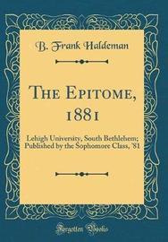 The Epitome, 1881 by B Frank Haldeman image