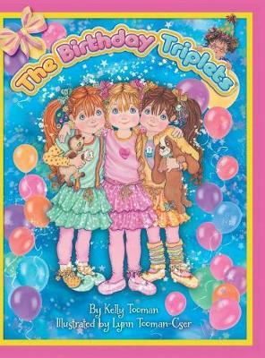 The Birthday Triplets by Kelly Tooman