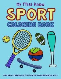 My First Know Sport Coloring Book by V Art