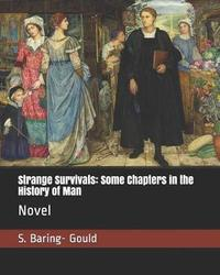 Strange Survivals by S Baring.Gould