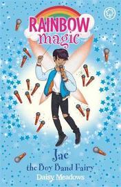 Rainbow Magic: Jae the Boy Band Fairy by Daisy Meadows