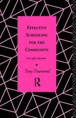 Effective Schooling for the Community by Tony Townsend image