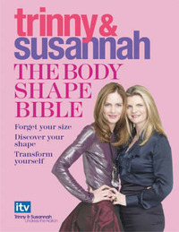 The Body Shape Bible: Forget Your Size Discover Your Shape Transform Yourself by Susannah Constantine image