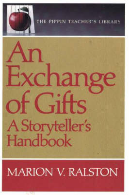 An Exchange of Gifts: A Storyteller's Handbook by Marion Ralston image